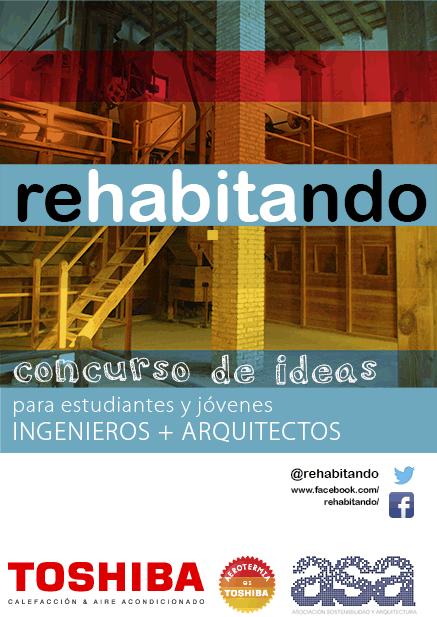 Concurso Rehabitando para ingenieros y arquitectos